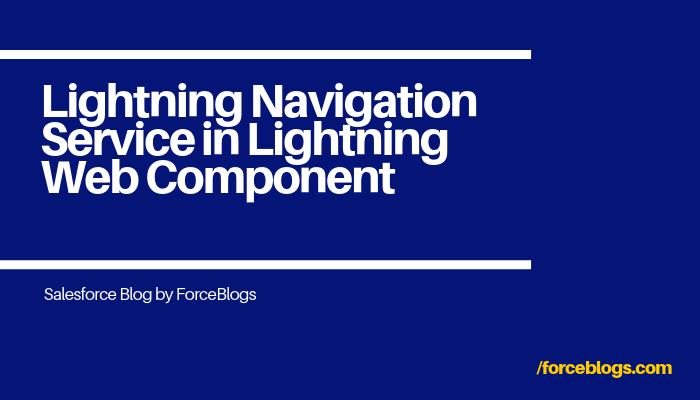 Lightning Navigation Service in Lightning Web Component