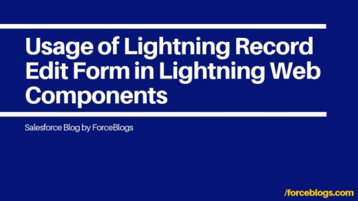 Usage of Lightning Record Edit Form in Lightning Web Components