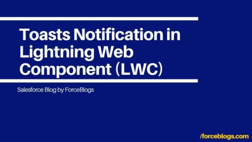 Toasts Notification in Lightning Web Component (LWC)