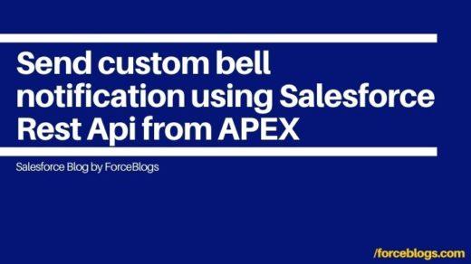 Send custom bell notification using Salesforce Rest Api from APEX